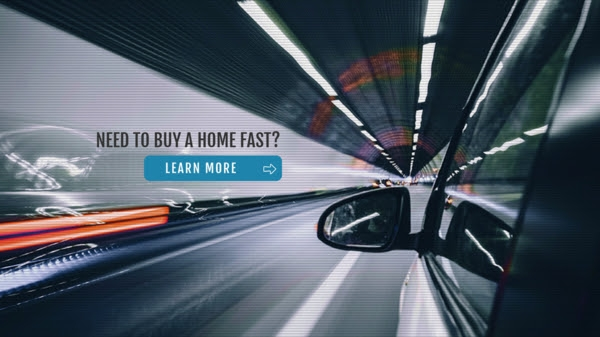 Need to Buy a Home Fast?
