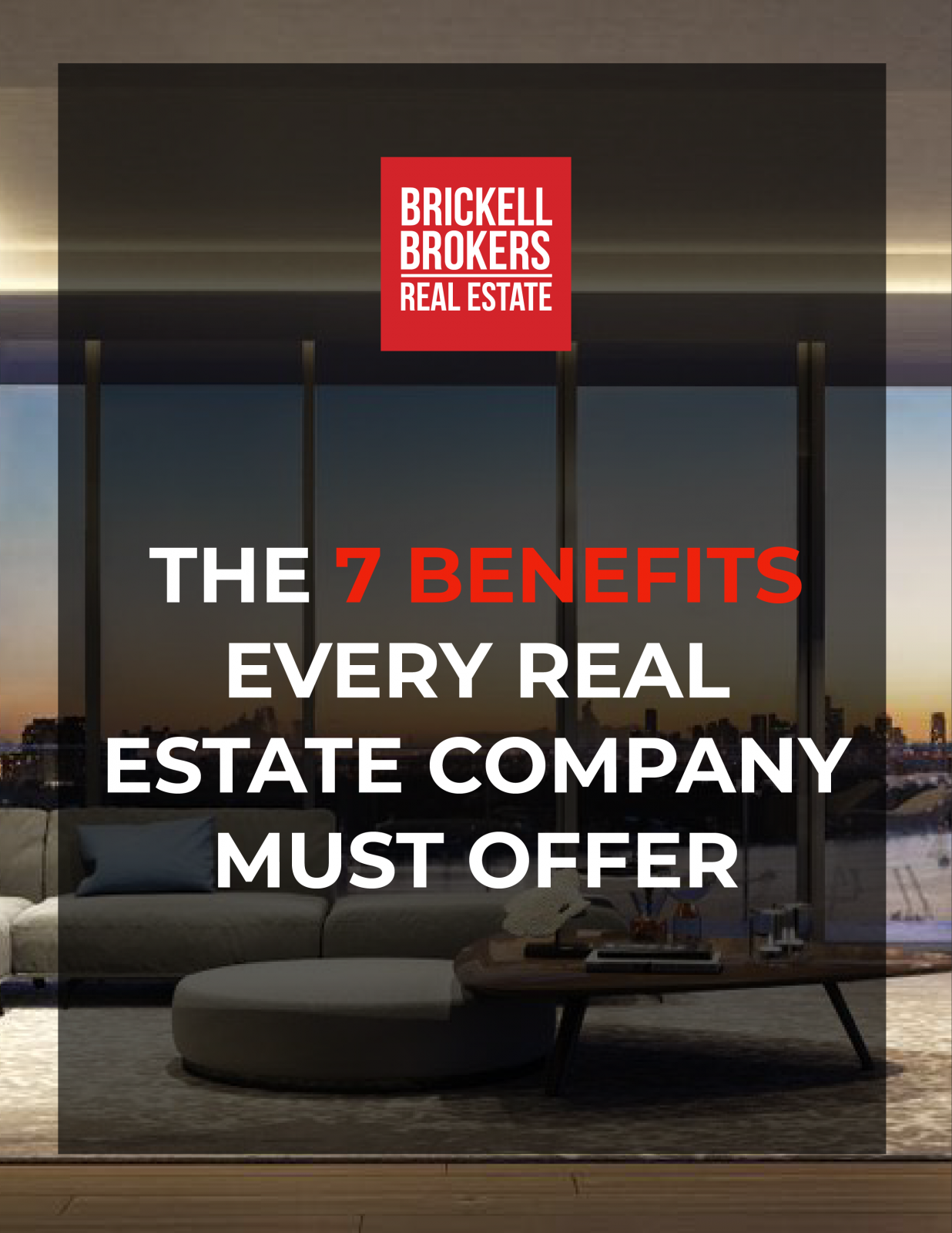 THE 7 BENEFITS EVERY REAL ESTATE COMPANY MUST OFFER