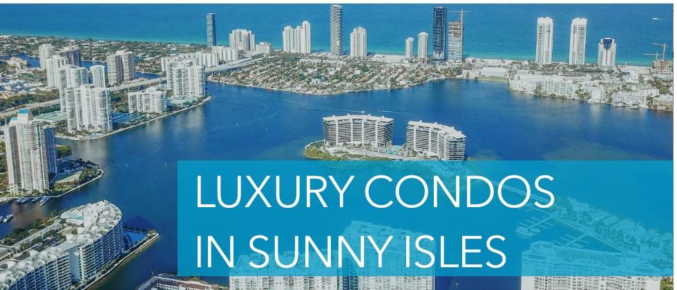 Luxury Sunny Isles
